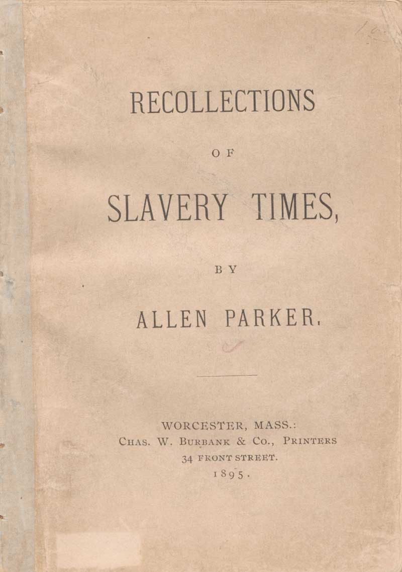 Recollections of Slavery