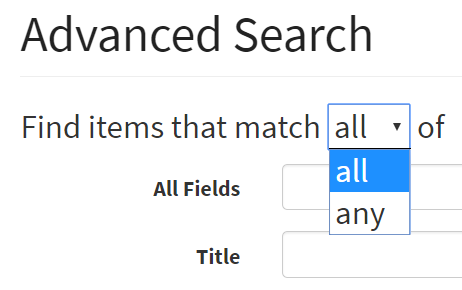 Toggle between finding items that match all or any of the search terms in Advanced Search.
